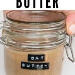 Oat butter in a closed jar