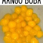 Mango tapioca pearls in a colander