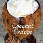 Coconut vanilla frappe served in a coconut bowl