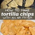 Homemade corn tortilla chips made with air fryer