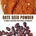 Date seed powder and dates