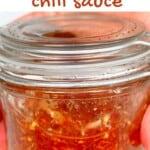 A jar of honey garlic chili dip