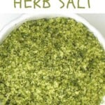 Herb salt in a small bowl