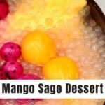 Mango sago dessert topped with mango and dragon fruit balls