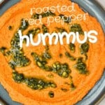 Roasted red pepper hummus topped with pesto