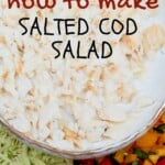 Salted cod salad in a bowl