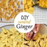 Steps to make Crystallized ginger