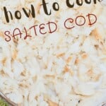 Salted cod in a bowl