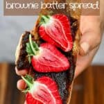 A toast with brownie batter and strawberries
