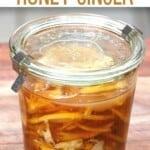 A jar with Fermented honey ginger lemon