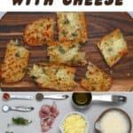 Ingredients to make cheesy garlic bread