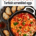 Menemen Turkish scrambled eggs with bread and tea