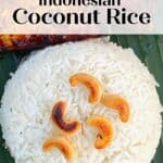 Indonesian coconut rice topped with cashews