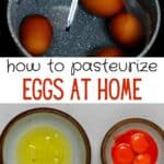 Steps to pasteurize eggs