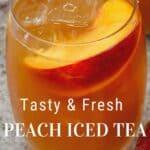 A glass of peach iced tea