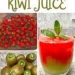 Steps to make kiwi strawberry juice