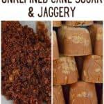 Unrefined cane sugar and jaggery