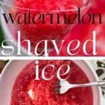 Watermelon shaved ice granita