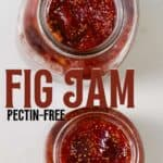 Homemade fig jam in jars
