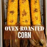 Oven-roasted corn on a tray