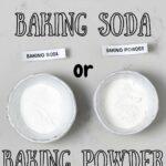 Two small bowls with baking soda and baking powder
