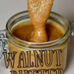 Homemade walnut butter